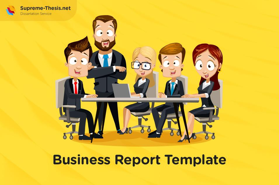 How to Write a Good Business Report Template